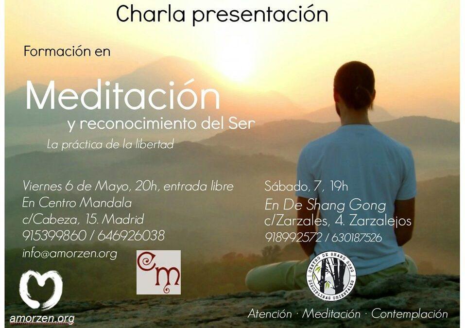 Charla presentacion FORMACIÓN EN MEDITACION Y RECONOCIMIENTO DEL SER, 7 de mayo