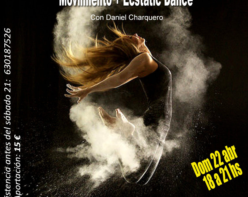 Movimiento + Ecstatic Dance 05.05.2018